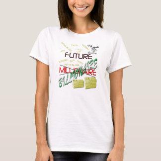 Zukünftiger Milliardärs-T - Shirt