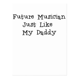Zukünftiger Musiker mögen gerade Daddy.png Postkarte