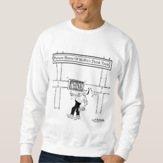 Zukünftiges Zuhause einer Denkfabrik Sweatshirt