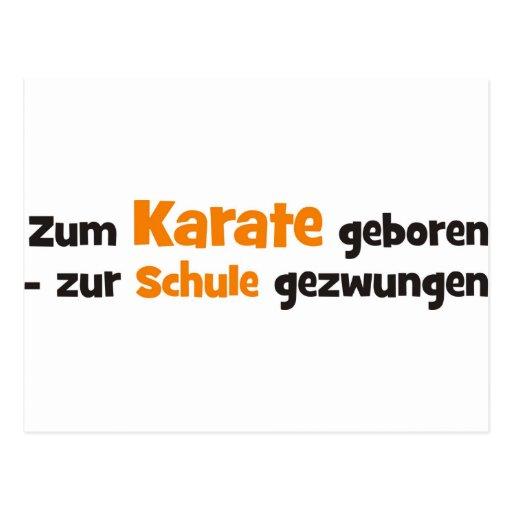 Zum Karate geboren zur Schule gezwungen Postkarten