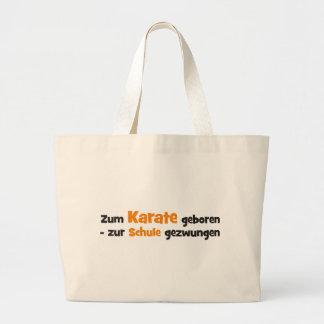 Zum Karate geboren zur Schule gezwungen Einkaufstaschen