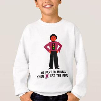 Zur Furz ist menschlich Sweatshirt
