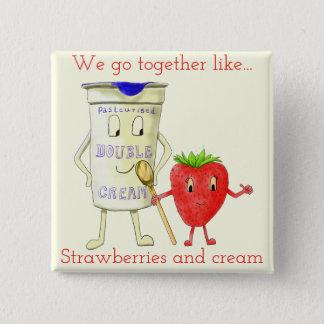 Zusammen wie Erdbeere u. lustiger Quadratischer Button 5,1 Cm