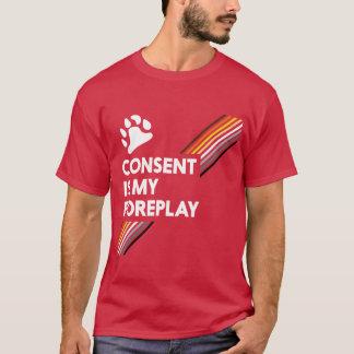 Zustimmung ist meine Foreplay-Dunkelheit T-Shirt