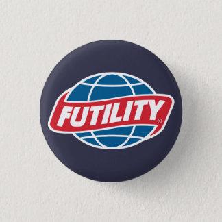 Zwecklosigkeits-Button Runder Button 2,5 Cm
