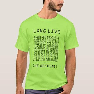 Zweiheit leben lang das Wochenende T-Shirt