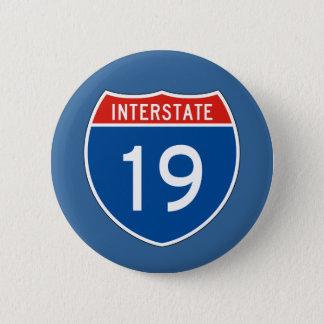 Zwischenstaatliches Zeichen 19 Runder Button 5,1 Cm